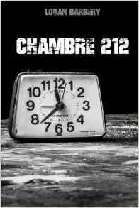 Chroniques 2016  Chambre 212 de Logan Barbery