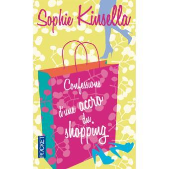 Read more about the article Chroniques 2015  Confessions d'une accro du shopping de Sophie Kinsella
