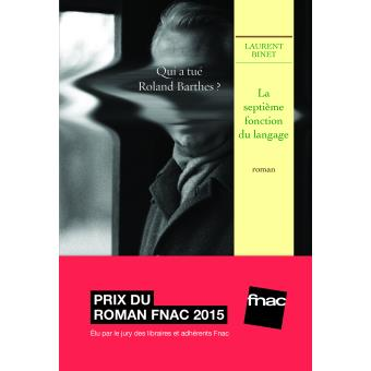 Read more about the article Chroniques 2015  La septième fonction du langage de Laurent Binet