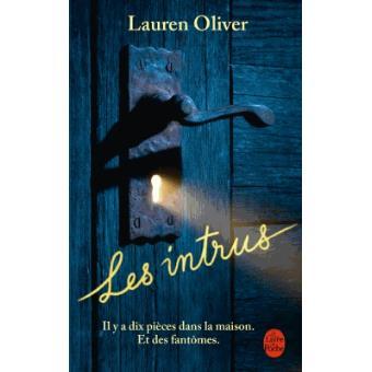 Chroniques 2015  Les Intrus de Lauren Oliver
