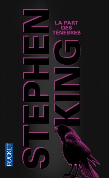 Read more about the article Chroniques 2015  La Part des Ténèbres de Stephen King