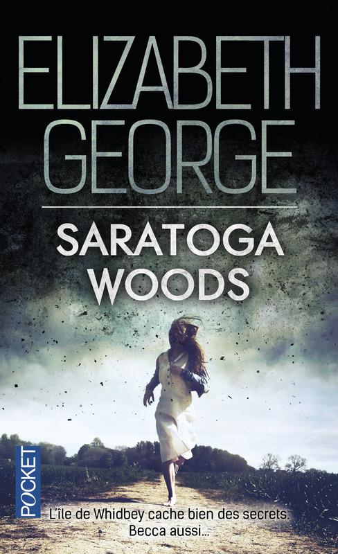 Chroniques 2015  Saratoga Woods d'Elizabeth George