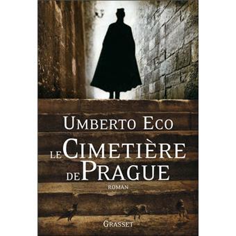 Read more about the article Chroniques 2016  Le Cimetière de Prague de Umberto Eco