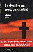 Read more about the article Chroniques 2016  Le Cimetière des Morts qui chantent de Maxime Gillio