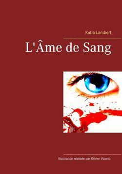 Chroniques 2016  L'Âme de Sang de Katia Lambert