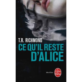 Read more about the article Chroniques 2016  Ce qu'il reste d'Alice de T.R. Richmond