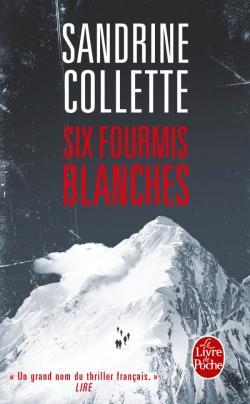 Read more about the article Chroniques 2016  Six fourmis blanche de Sandrine Collette