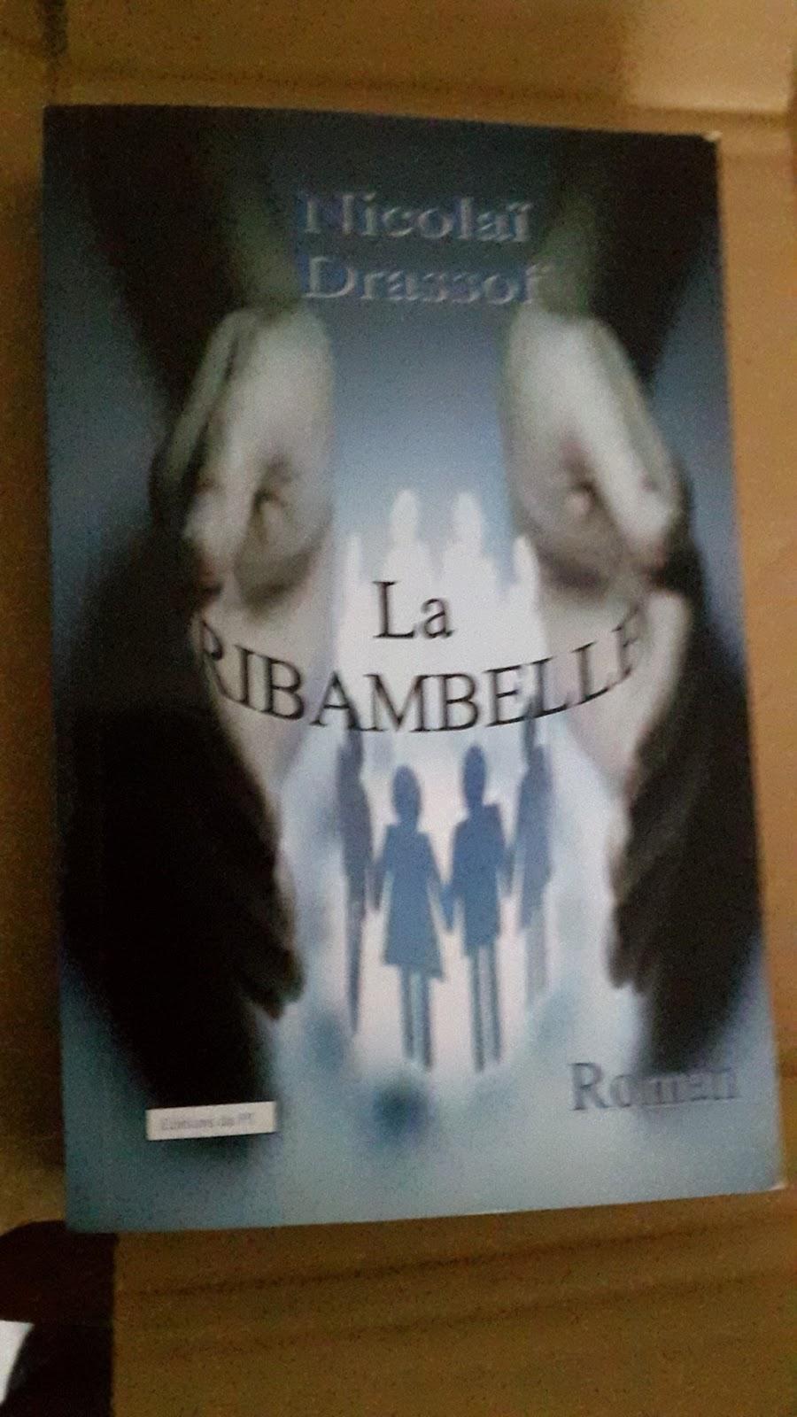 Read more about the article Chroniques 2016  La Ribambelle de Nicolaï Drassof