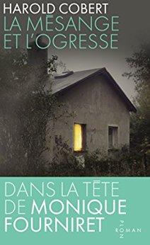 Read more about the article Chroniques 2016  La Mésange et l'Ogresse de Harold Cobert