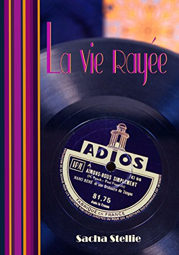 Read more about the article Chroniques 2016  La vie rayée de Sacha Stellie