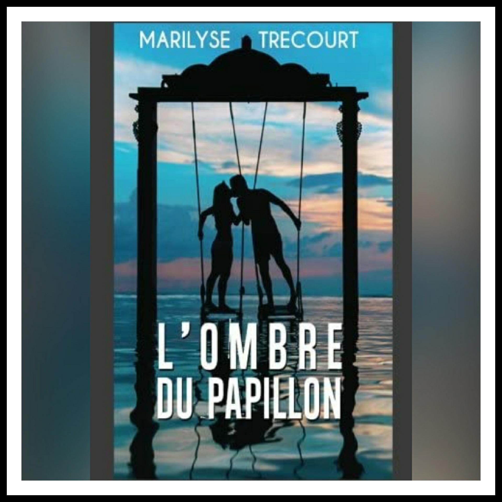 Read more about the article Chroniques 2016 \ L'Ombre du Papillon de Marilyse Trécourt