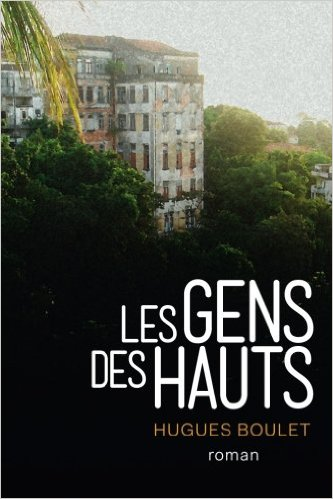 Read more about the article Chroniques 2016  Les Gens des Hauts de Hugues Boulet