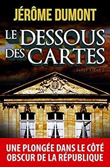 Read more about the article Chroniques 2017  Le dessous des cartes (David Atlan, Tome 2) de Jérôme Dumont