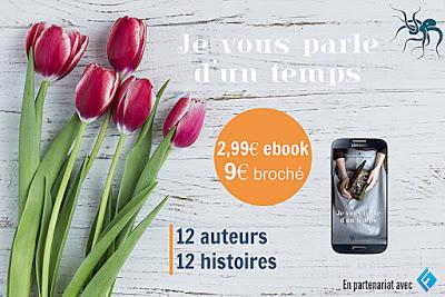 Read more about the article Focus sur… Le recueil de nouvelles «Je vous parle d'un temps» réalisé par La Pieuvre, collectifs d'auteurs !