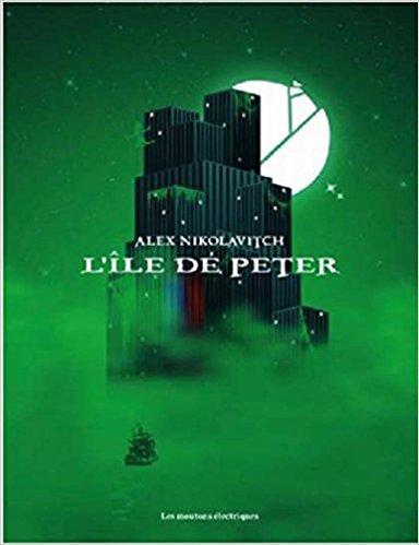 Read more about the article Chroniques 2017  L'île de Peter d'Alex Nikolavitch
