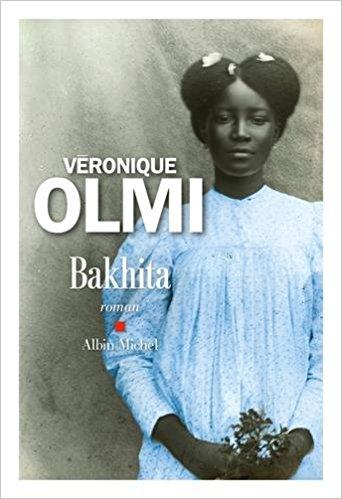Chroniques 2017  Bakhita de Véronique Olmi