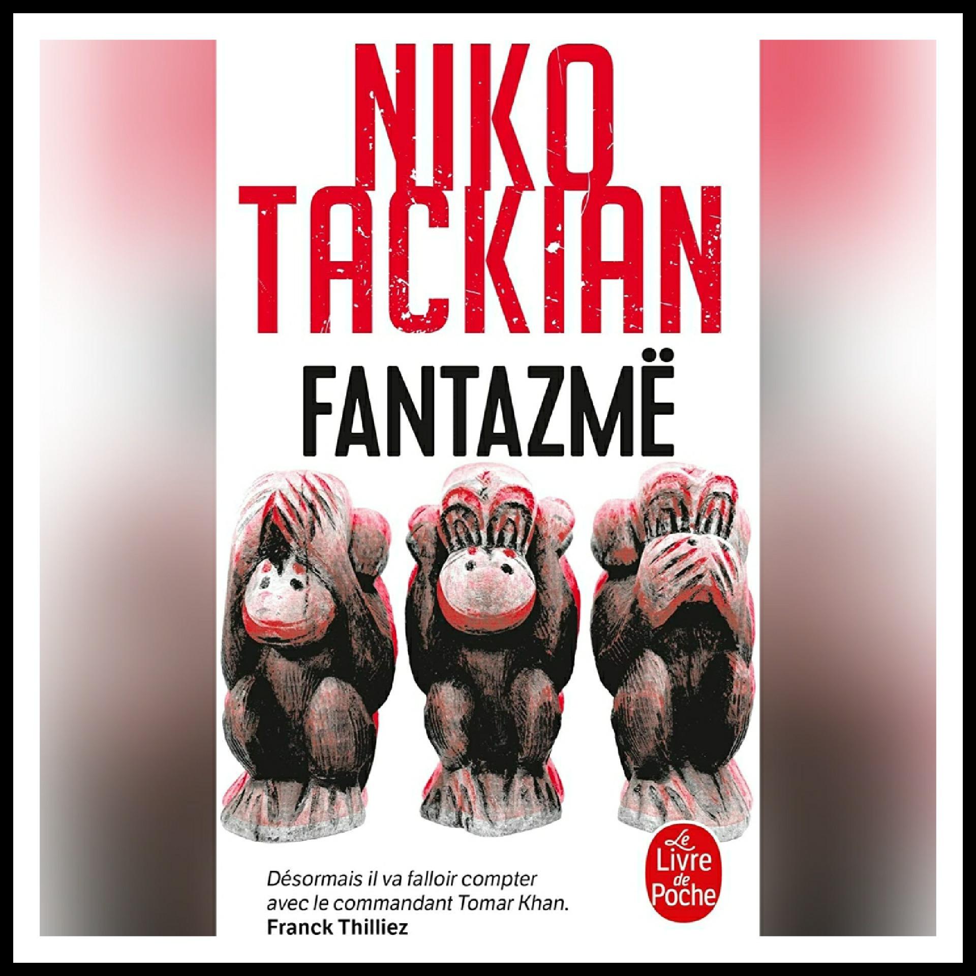 Chroniques 2018 \ Fantazmë de Niko Tackian