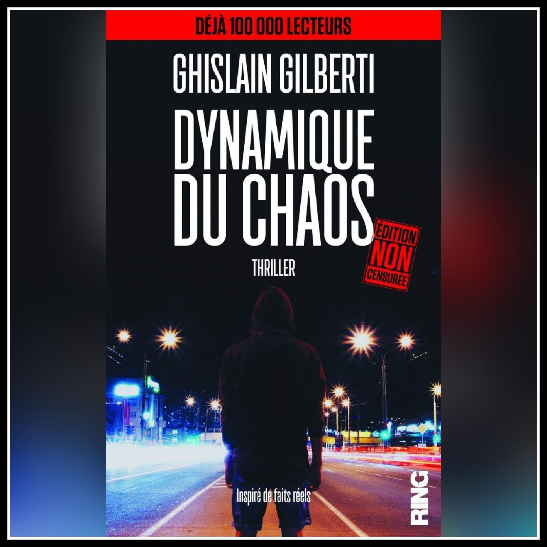 Read more about the article Chroniques 2018  Dynamique du Chaos de Ghislain Gilberti