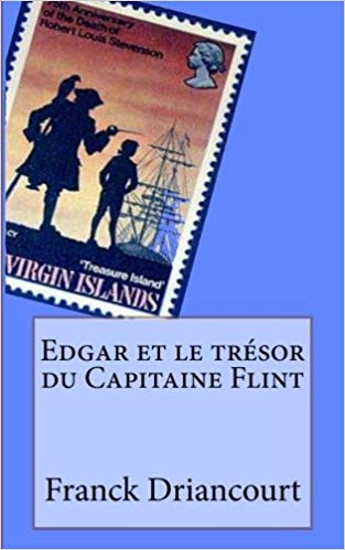 Chroniques 2018  Edgar et le trésor du Capitaine Flint de Franck Driancourt