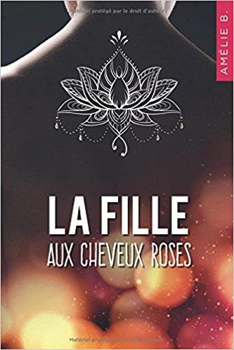 Read more about the article Chroniques 2018  La fille aux cheveux roses d'Amélie B.
