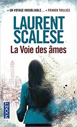 Chroniques 2018  La Voie des âmes de Laurent Scalese