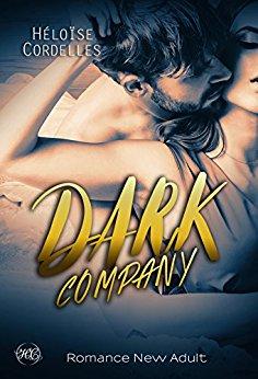 Read more about the article Chroniques 2018  Dark Company de Héloïse Cordelles