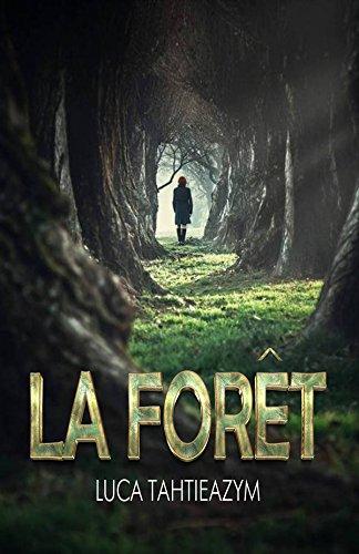 Chroniques 2018  La Forêt de Luca Tahtieazym