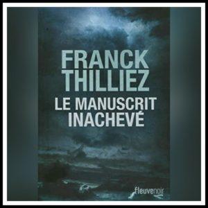 Read more about the article Chronique 2018 \ Le Manuscrit inachevé de Franck Thilliez