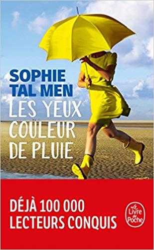Read more about the article Chroniques 2018  Les yeux couleur de pluie de Sophie Tal Men