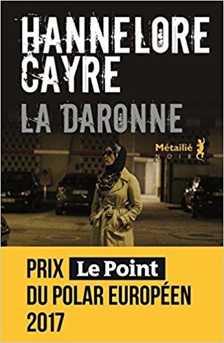 Read more about the article Chroniques 2018  La Daronne de Hannelore Cayre