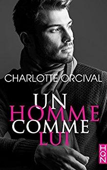 Read more about the article Chroniques 2018  Un homme comme lui de Charlotte Orcival