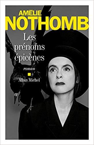 Read more about the article Chroniques 2018  Les prénoms épicènes d'Amélie Nothomb