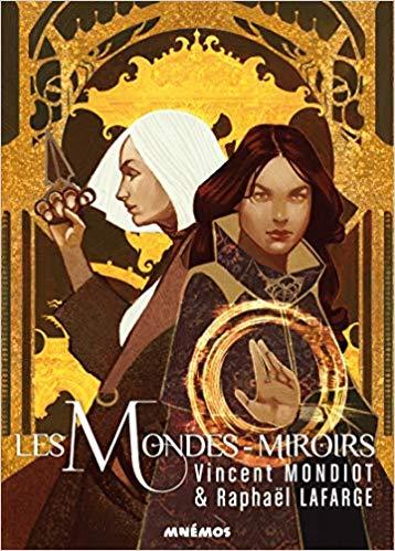 Read more about the article Chroniques 2018  Les mondes miroirs de Vincent Mondiot et Raphaël Lafarge