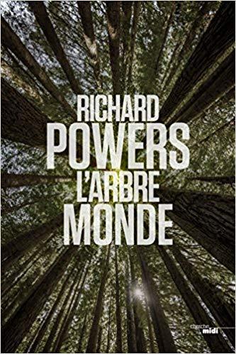 Read more about the article Chroniques 2018  L'Arbre Monde de Richard Powers