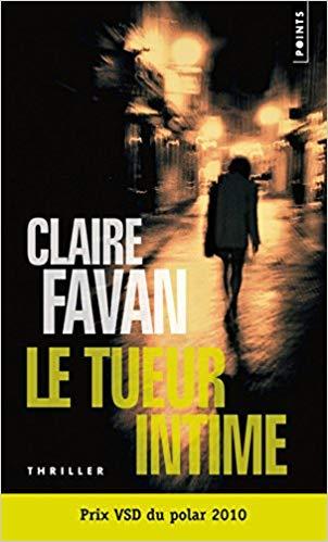 Read more about the article Chroniques 2018  Le tueur intime de Claire Favan