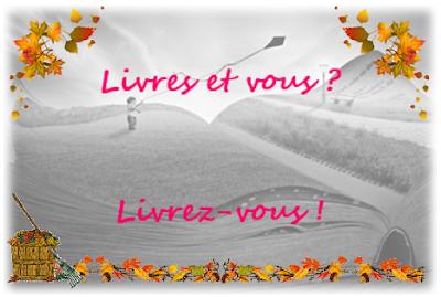 Livres et vous ? Livrez-vous… Avec Didier Fossey !