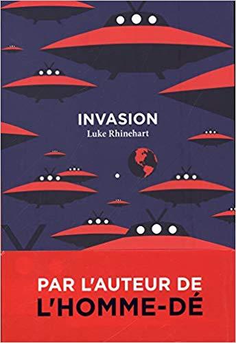 Read more about the article Chroniques 2018  Invasion de Luke Rhinehart