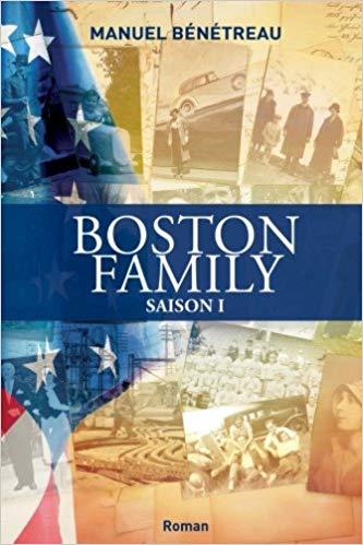Read more about the article Chroniques 2018  Boston Family – Saison 1 de Manuel Bénétreau