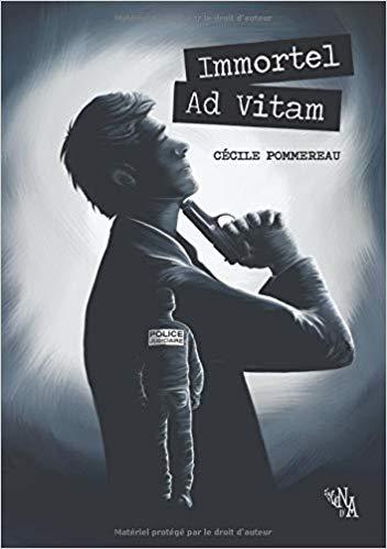 Chroniques 2019  Immortel ad Vitam de Cécile Pommereau