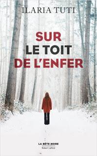 Read more about the article Chroniques 2019  Sur le toit de l'enfer d'Ilaria Tuti