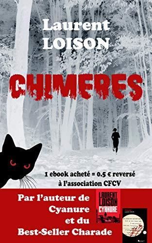 Read more about the article Chroniques 2019  Chimères de Laurent Loison