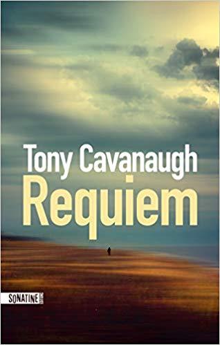 Read more about the article Chroniques 2019  Requiem de Tony Cavanaugh