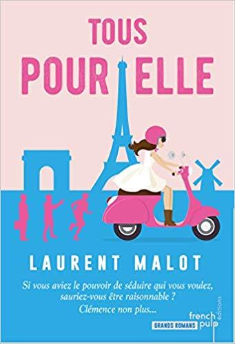 Chroniques 2019  Tous pour elle de Laurent Malot