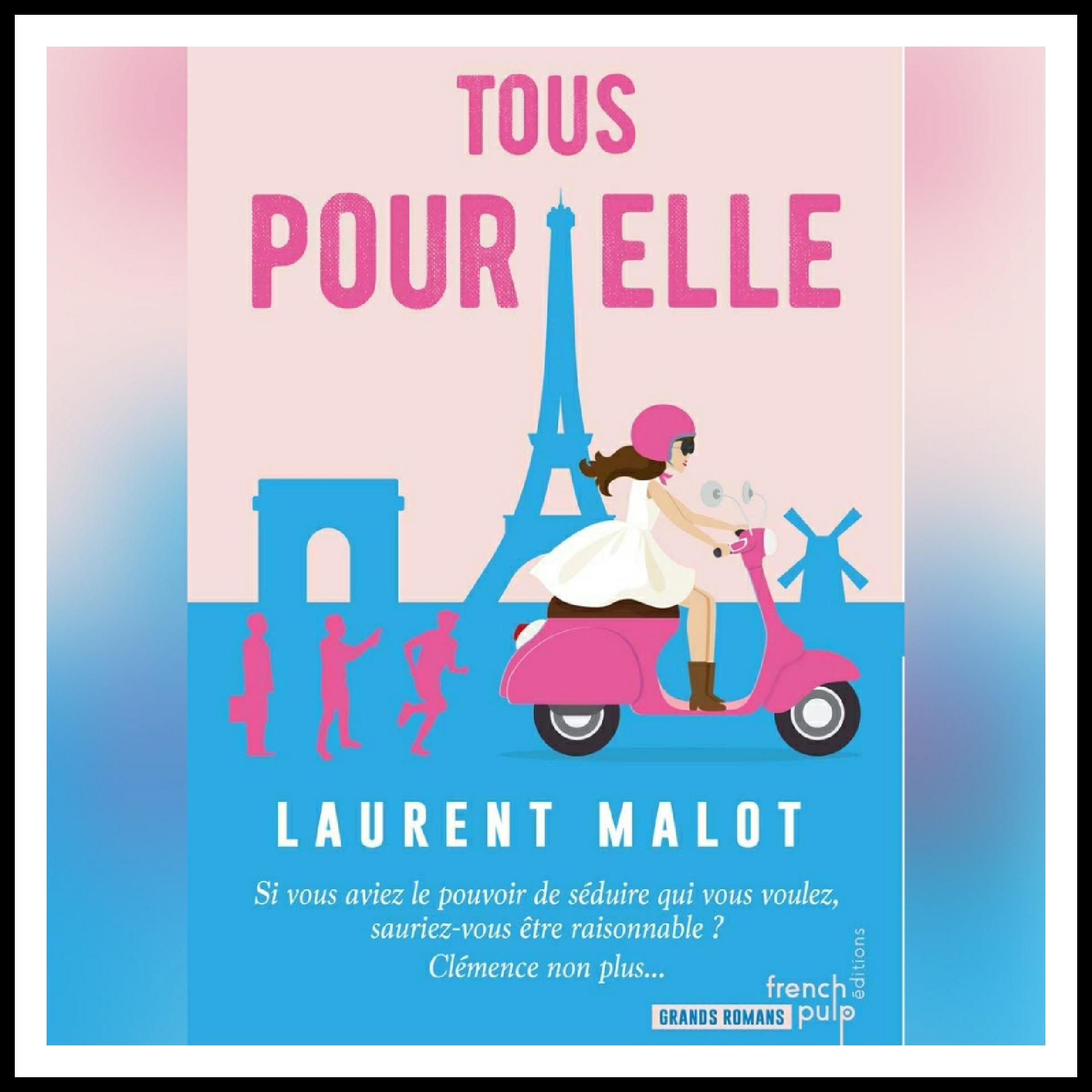Read more about the article Chroniques 2019 \ Tous pour elle de Laurent Malot