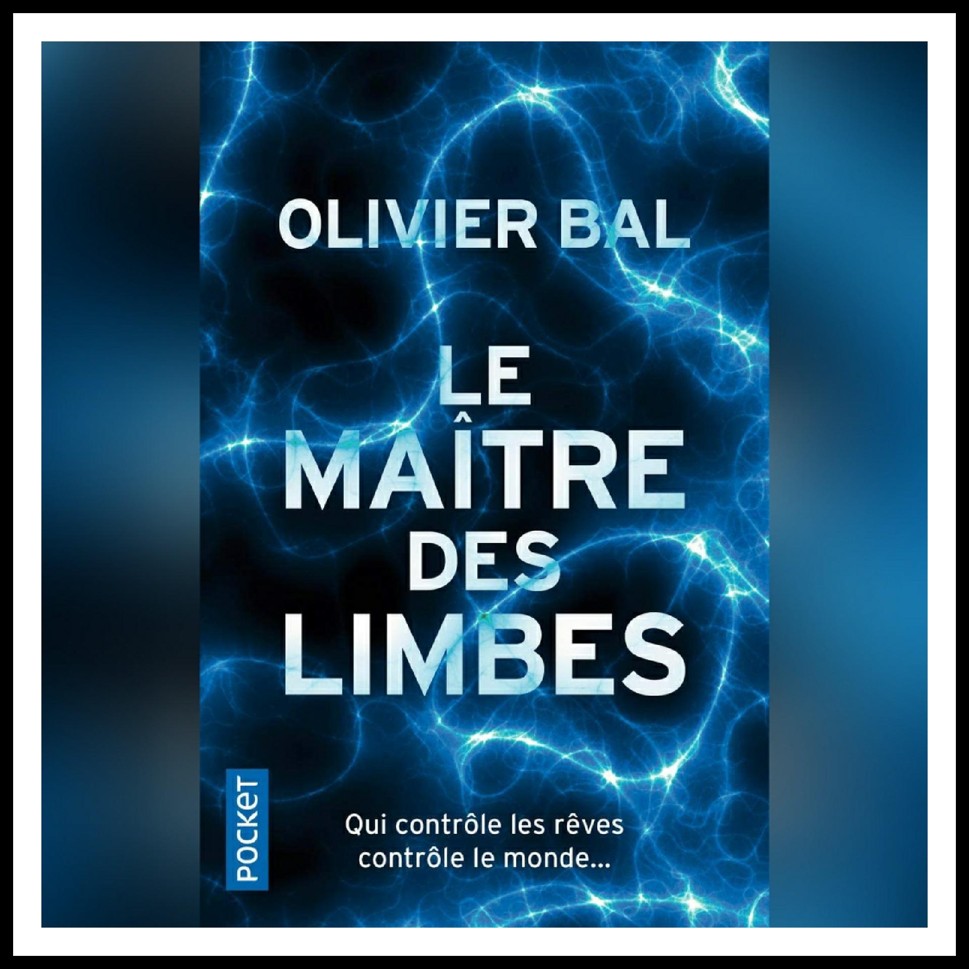 Chroniques 2019 \ Le Maître des Limbes d'Olivier Bal