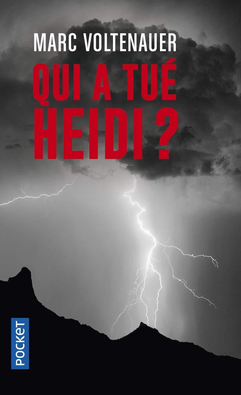 Chroniques 2019  Qui a tué Heidi ? de Marc Voltenauer
