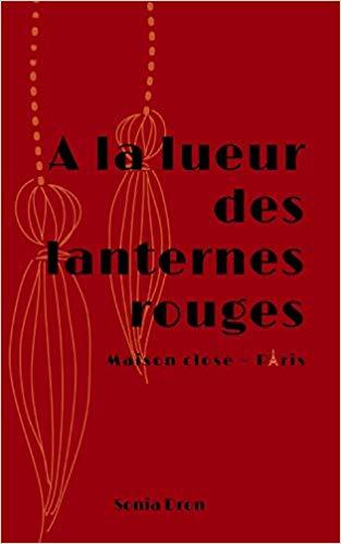 Read more about the article A la lueur des lanternes rouges de Sonia Dron