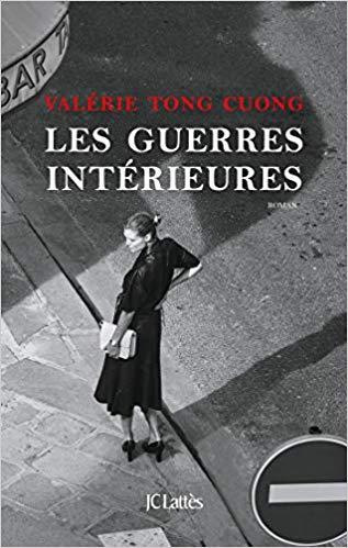 Read more about the article Chroniques 2019  Les guerres intérieures de Valérie Tuong Cuong