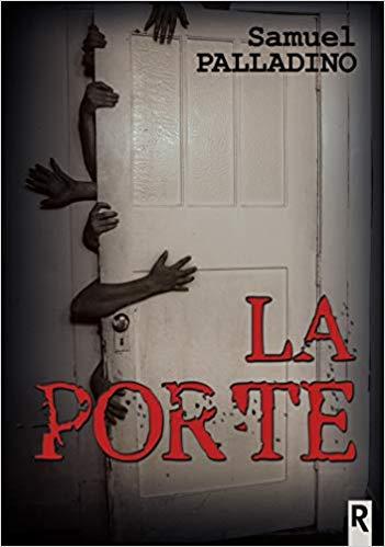 Read more about the article Chroniques 2020  La Porte de Samuel Palladino
