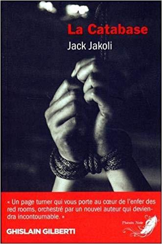 Chroniques 2020  La Catabase de Jack Jakoli